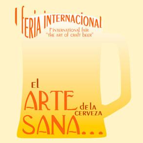 "I Feria Internacional ""El arte de la cerveza artesana"""