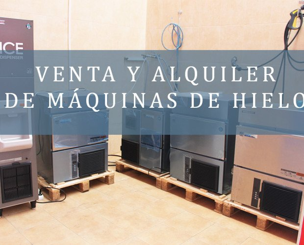 Alquiler Maquina de Hielo. Venta y alquiler máquina de hielo